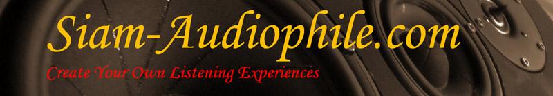 Siam-Audiophile.com แหล่งรวมอุปกรณ์ diy เครื่องเสียง